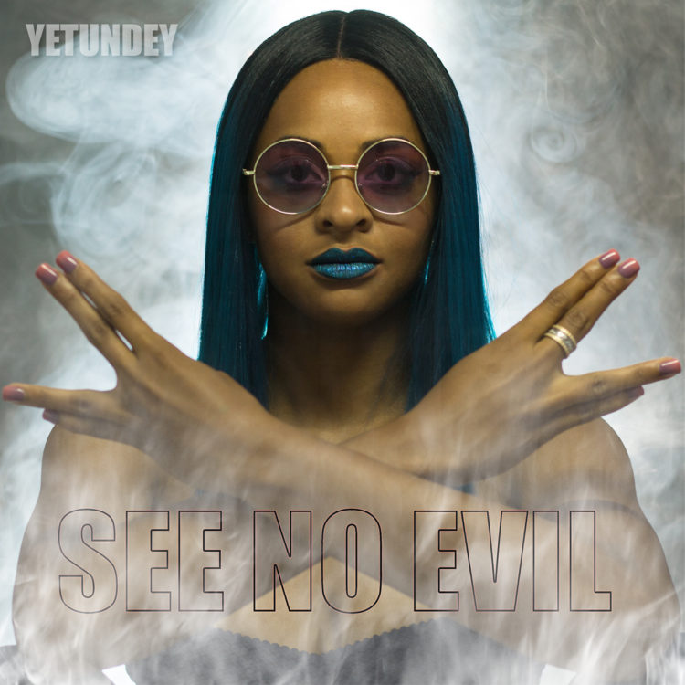 EP See No Evil Yetundey