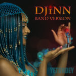 Djinn Band Version - Yetundey's 1st Single