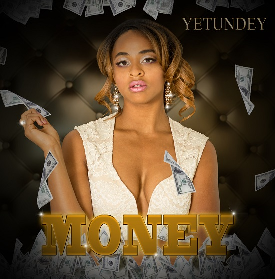 Money latest Single Yetundey